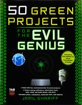 Photo of a 50 Green Projects for the Evil Genius book by Jamil Shariff.