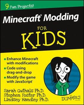 Minecraft Modding for Kids For Dummies (Guthals, Foster, Handley)