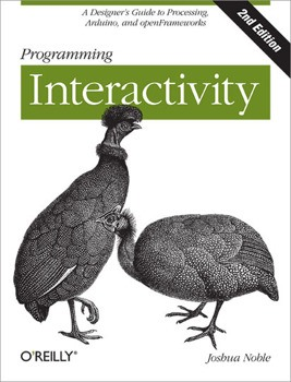 Programming Interactivity - Noble 2nd Edition